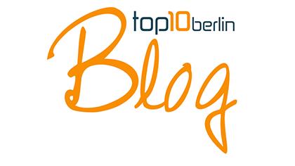 Top10 Berlin: Blog