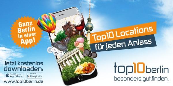 Die neue Top10 Berlin App: Alle Berlin-Tipps auf einen Blick