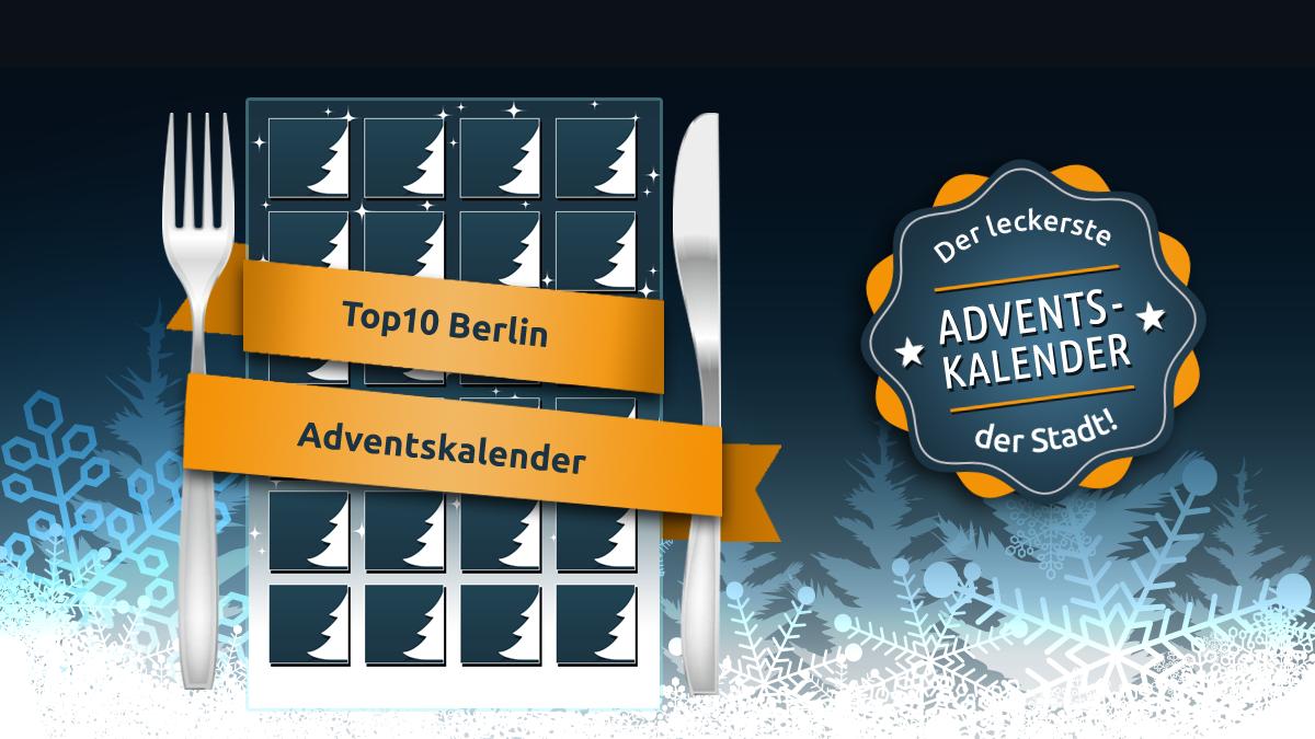 Der leckerste Adventskalender der Stadt - der Top10 Berlin Adventskalender